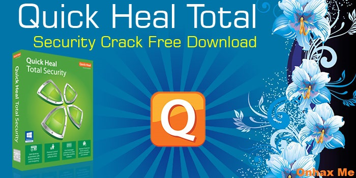 Quick Heal Total Security Crack+ [Latest Version] Here 2022